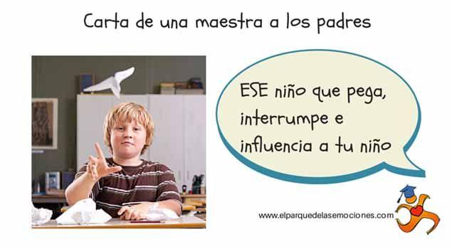 De una maestra a los padres: sobre ESE niño que pega, interrumpe e influencia a tu niño