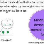 Mindfulness: desactividad mental para vivir feliz