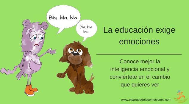 La educación exige emociones