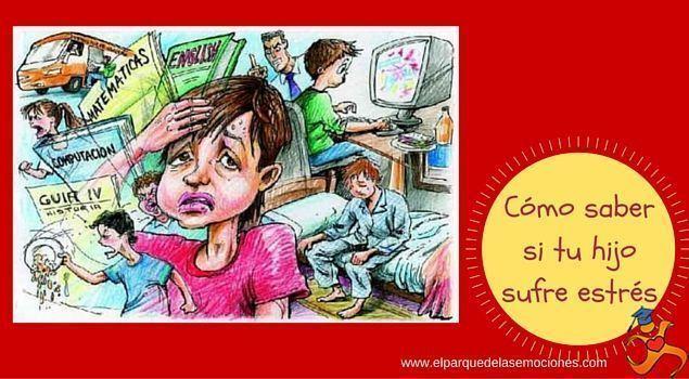 Cómo saber si tu hijo sufre estrés