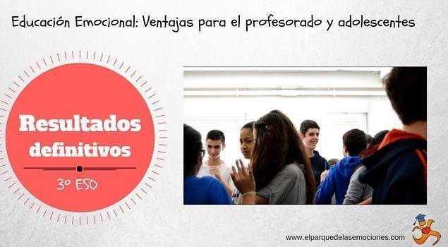 Educación Emocional: Ventajas para el profesorado y adolescentes