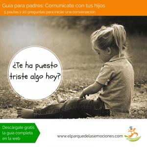 Guía para padres. comunicación con tus hijos